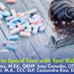 A Fun Way to Spend Time with Your Kids at Home