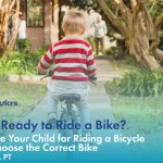 Is My Child Ready to Ride a Bike? How to Prepare Your C...